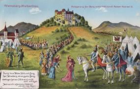 Weinsberg-Weibertreu - Belagerung der Burg anno 1140 durch Kaiser Konrad III